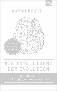Die Intelligenz der Evolution (eBook, ePUB) - Kurzweil, Ray