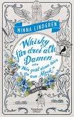 Whisky für drei alte Damen oder Wer geht denn hier am Stock? / Drei alte Damen Bd.2 (eBook, ePUB)