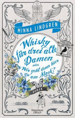 Whisky für drei alte Damen oder Wer geht denn hier am Stock? / Drei alte Damen Bd.2 (eBook, ePUB) - Lindgren, Minna