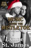 Music Under the Mistletoe (Raining Chaos) (eBook, ePUB)