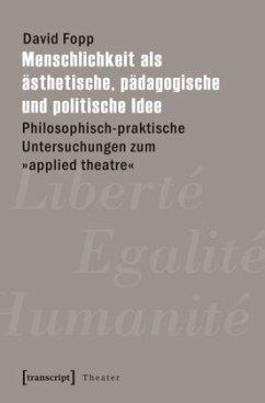 Menschlichkeit als ästhetische, pädagogische un...