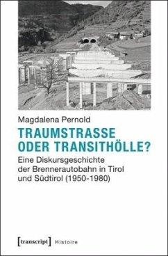 Traumstraße oder Transithölle? - Pernold, Magdalena