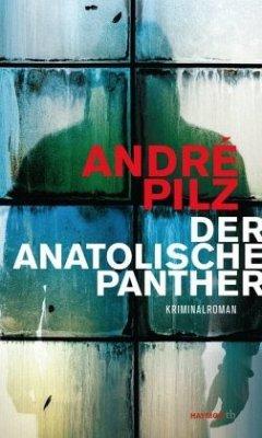 Der anatolische Panther - Pilz, André
