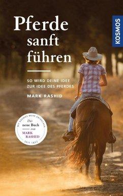 Pferde sanft führen - Rashid, Mark