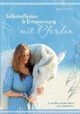 Selbstreflexion & Entspannung mit Pferden