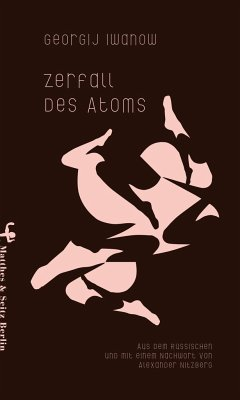 Zerfall des Atoms - Iwanow, Georgij