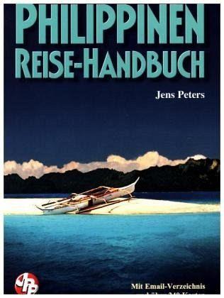 Philippinen Reise-Handbuch - Peters, Jens
