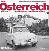 Österreich in den 50er und 60er Jahren