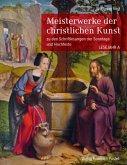 Meisterwerke der christlichen Kunst