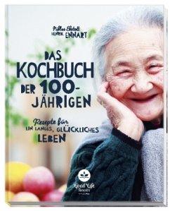 Das Kochbuch der 100-Jährigen - Ekstedt, Niklas; Ennart, Henrik