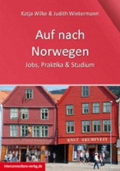 Auf nach Norwegen - Wilke, Katja; Wintermann, Judith