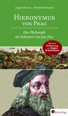 Hieronymus von Prag - Hoeren, Jürgen; Humpert, Winfried
