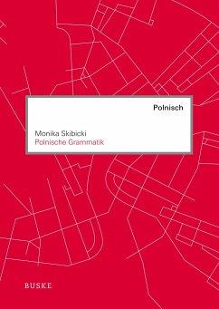 Polnische Grammatik - Skibicki, Monika