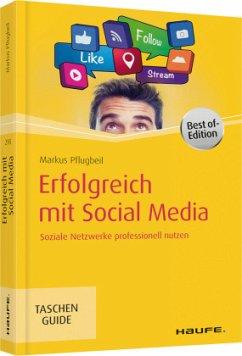 Erfolgreich mit Social Media - Pflugbeil, Markus