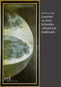 Lesarten zu Arno Schmidts