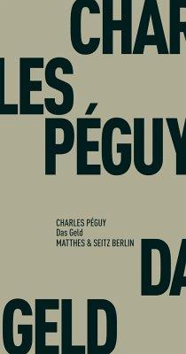 Das Geld - Péguy, Charles