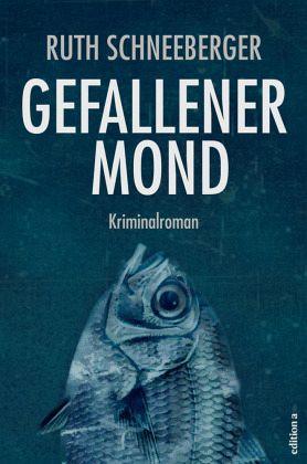 Gefallener Mond - Schneeberger, Ruth