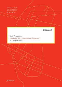 Lehrbuch der chinesischen Sprache 1.1 - Cremerius, Ruth