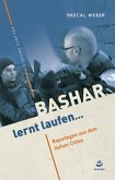 Bashar lernt laufen