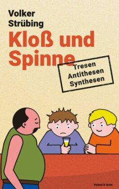 Kloß und Spinne - Strübing, Volker