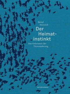 Der Heimatinstinkt - Heinrich, Bernd