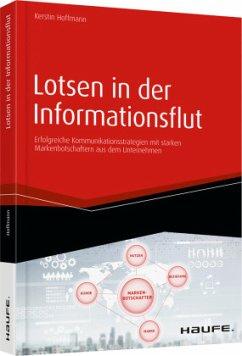 Lotsen in der Informationsflut - Hoffmann, Kerstin