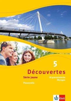 Découvertes Série jaune 5. 99 grammatische Übungen