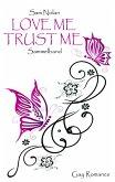 Love me - Trust me (eBook, ePUB)