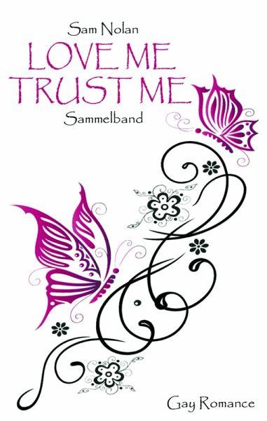 Love me - Trust me (eBook, ePUB) - Sam Nolan