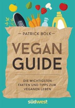 Vegan-Guide (eBook, ePUB) - Bolk, Patrick