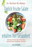 Täglich frische Salate erhalten Ihre Gesundheit (eBook, ePUB)