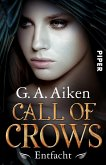 Entfacht / Call of Crows Bd.2 (eBook, ePUB)