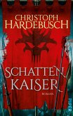 Schattenkaiser (eBook, ePUB)