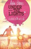 Under the Lights - Gunner und Willa / Field party Bd.2 (eBook, ePUB)