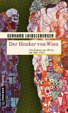 Der Henker von Wien (eBook, ePUB)