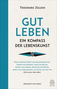 Gut leben (eBook, ePUB) - Zeldin, Theodore