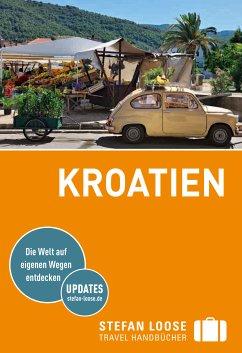 Stefan Loose Reiseführer Kroatien (eBook, PDF) - Rosenplänter, Martin; Strigl, Sandra; Beyerle, Hubert