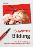 Schulfreie Bildung (eBook, ePUB)