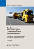 Großraum- und Schwertransporte und selbstfahrende Arbeitsmaschinen (eBook, PDF)