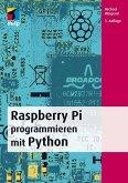 Raspberry Pi programmieren mit Python (eBook, ePUB)