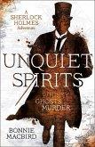 Unquiet Spirits: Whisky, Ghosts, Murder (a Sherlock Holmes Adventure, Book 2)