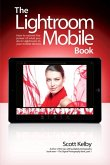 Lightroom Mobile Book, The