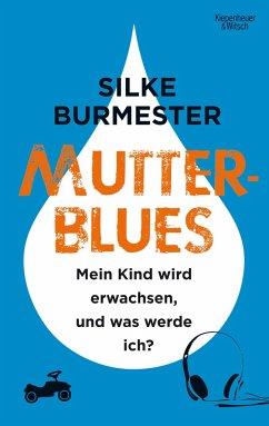 Mutterblues - Burmester, Silke