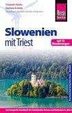 Reise Know-How Slowenien mit Triest - mit 15 Wanderungen -