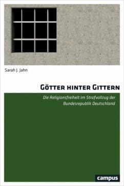Götter hinter Gittern - Jahn, Sarah J.
