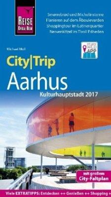 Reise Know-How CityTrip Aarhus (Kulturhauptstadt 2017) - Moll, Michael