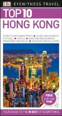 Eyewitness Top 10 Travel Guide: Hong Kong