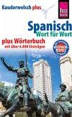 Reise Know-How Sprachführer Spanisch - Wort für Wort plus Wörterbuch mit über 6.000 Einträgen