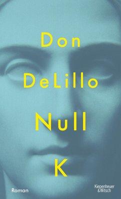 Null K - DeLillo, Don