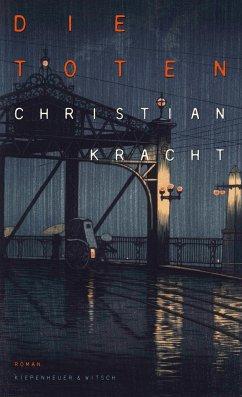 Die Toten - Kracht, Christian